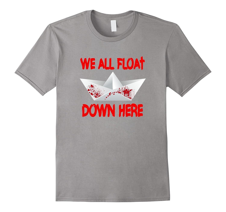 We All Float T-Shirt | Halloween Horror Movie T-Shirt-T-Shirt