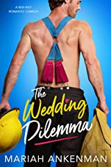 The Wedding Dilemma (Mile High Firefighters Book 1) Kindle Edition