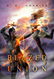 Blazed Union (The Fireblade Array Book 4)