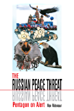 The Russian Peace Threat: Pentagon on Alert