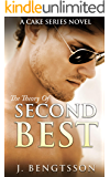 The Theory Of Second Best: A Cake Series Novel
