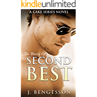 The Theory Of Second Best: A Cake Series Novel book cover