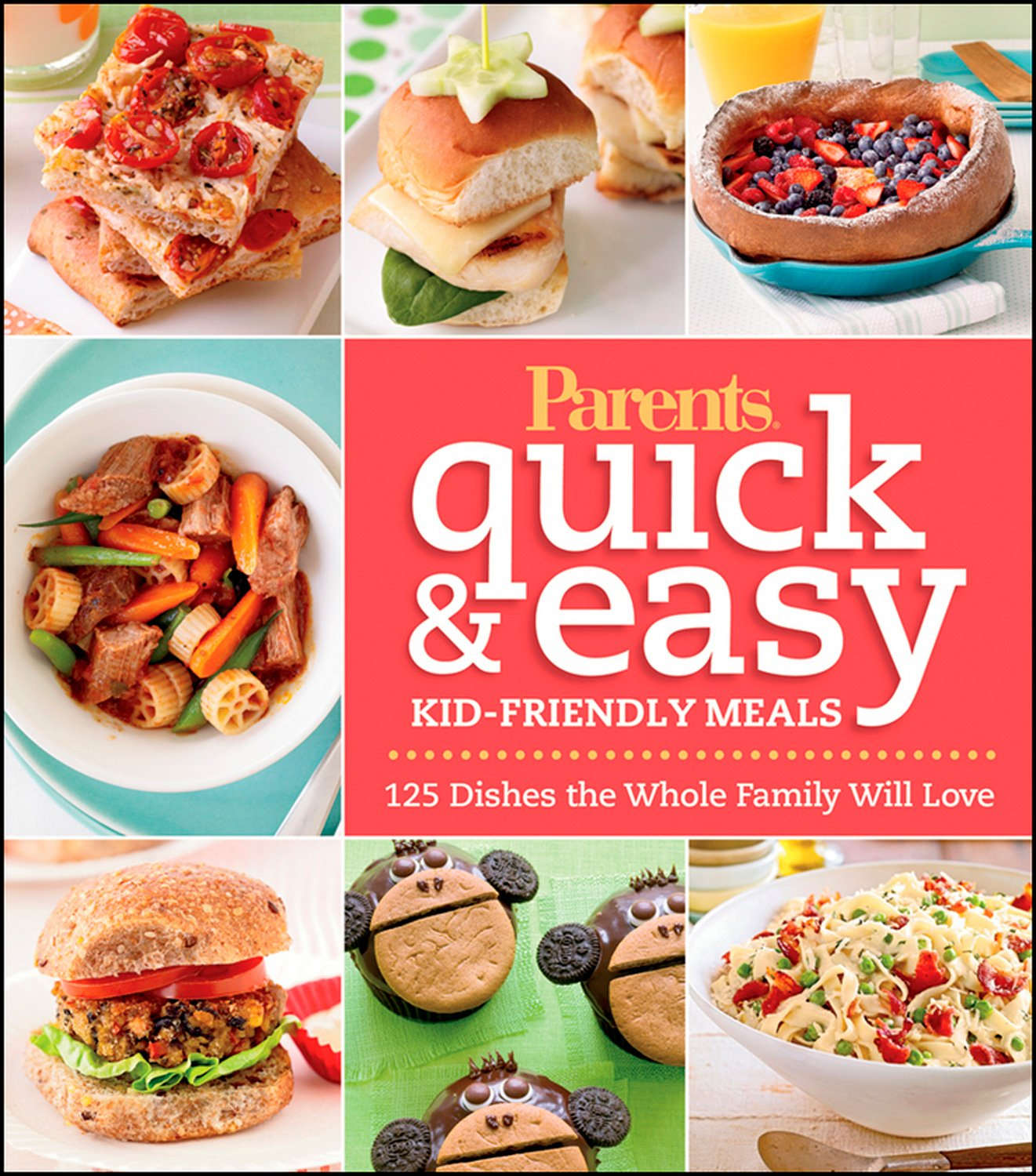 Download Parents Magazine Quick and Easy Kid-Friendly Meals: 100+ Recipes Your Whole Family Will Love PDF