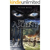 The Ascent: Forlorn Savior: Book 1