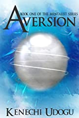 Aversion (The Mentalist Series Book 1) Kindle Edition