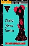 Chahti Hoon Tumhe (Romantic Shorts Book 1)