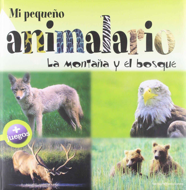Mi pequeño animalario: La montaña y el bosque (Spanish Edition) ebook