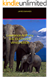 Lawrence Anthony THE ELEPHANT WHISPERER