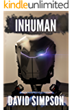 Inhuman (Book 5) (Post-Human Series) (English Edition)