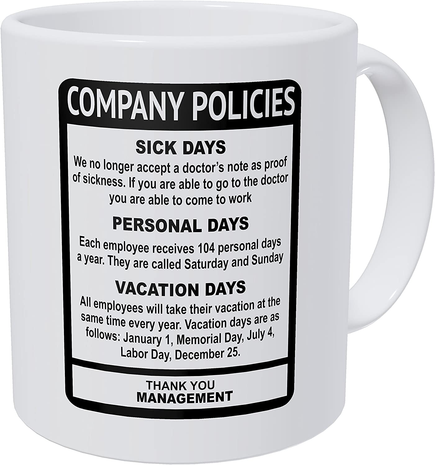 Wampumtuk Company Policies Boss Employee Work Office 11 Ounces Funny Coffee Mug