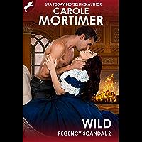 Wild (Regency Scandal 2) (English Edition)