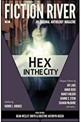 Fiction River: Hex in the City (Fiction River: An Original Anthology Magazine Book 5) Kindle Edition