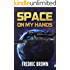 Space On My Hands