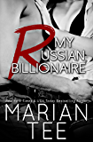 My Russian Billionaire: Standalone Contemporary Billionaire Romance (In Bed with a Billionaire Book 1)
