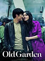 The Old Garden (English Subtitled)