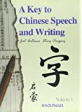 A key to Chinese Speech and Writing : Volume I