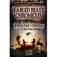 First Aid for Fairies and Other Fabled Beasts (Kelpies)