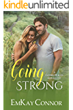 Going Strong (a Going Places novelette Book 1)