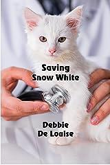 Saving Snow White Kindle Edition