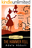 Witch Is When The Hammer Fell (A Witch P.I. Mystery Book 8) (English Edition)