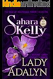Lady Adalyn (The Saga Of Wolfbridge Manor Book 1)