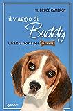 Il viaggio di Buddy (Qua la zampa Vol. 2)