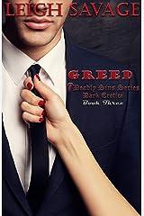 Greed (7 Deadly Sins Dark Erotica Book 3) Kindle Edition