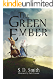 The Green Ember (The Green Ember Series Book 1)