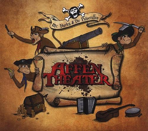 Mr. Hurley & Die Pulveraffen - Affentheater