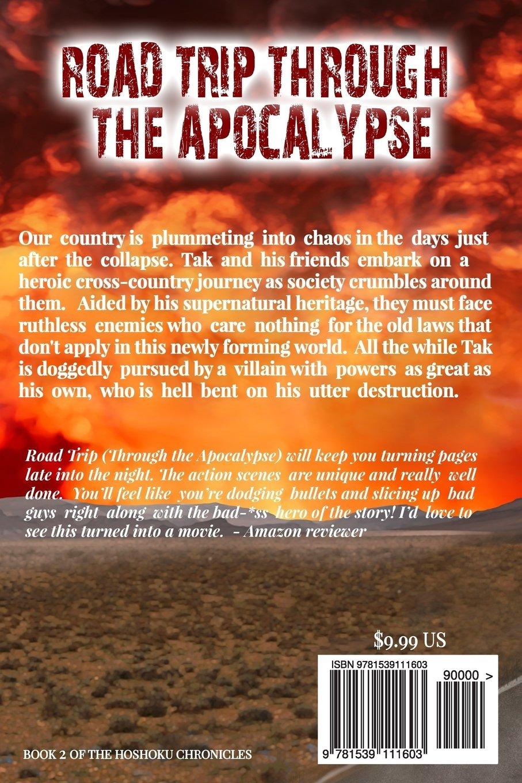 Road Trip Through The Apocalypse: Volume 2 (The Hoshoku