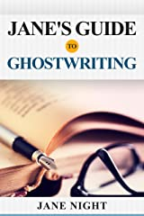 Jane's Guide to Ghostwriting