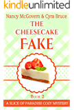 The Cheesecake Fake: A Culinary Cozy Mystery Set In Sunny Florida (Slice of Paradise Cozy Mysteries Book 2)