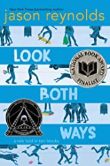 Look Both Ways: A Tale Told in Ten Blocks Kindle Edition