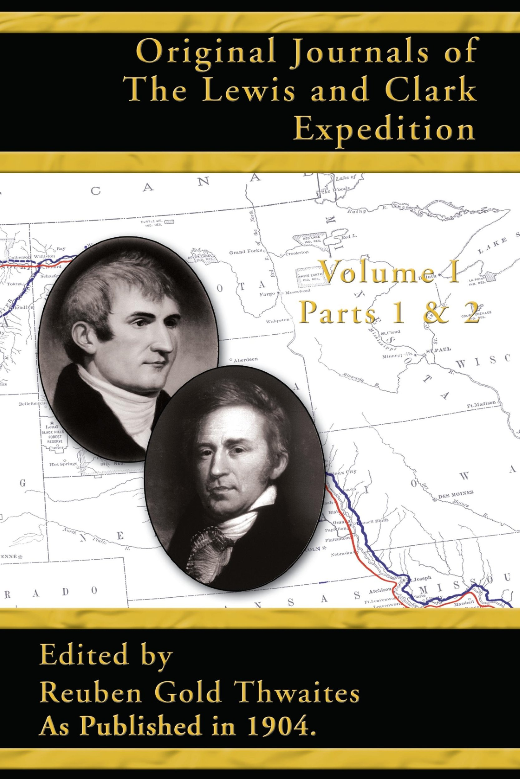 Original Journals of the Lewis and Clark Expedition, Volume 1 ebook