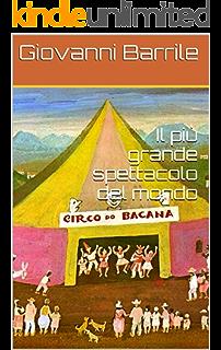 Il più grande spettacolo del mondo (I racconti del maresciallo Vol. 6) (Italian Edition)
