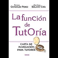 La función de tutoría: Carta de navegación para tutores (Educación Hoy nº 202)