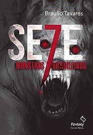 Sete monstros brasileiros
