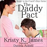 The Daddy Pact: The Coach's Boys Series, Book 1
