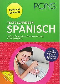 Pons Texte Schreiben Spanisch Aufsatz Textanalyse Zusammenfassung