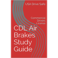 CDL Air Brakes Study Guide: Commercial Drivers License