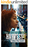 The Harvest: Follow The Heart