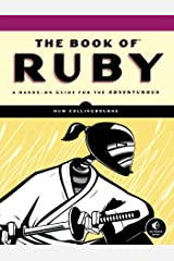 The Book of Ruby: A Hands-On Guide for the Adventurous Paperback