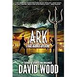 Ark: A Dane Maddock Adventure (Dane Maddock Adventures Book 8)