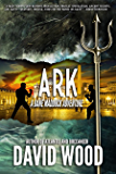 Ark: A Dane Maddock Adventure (Dane Maddock Adventures Book 7)