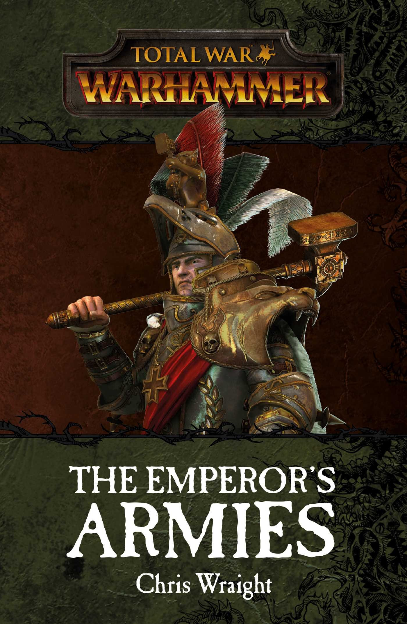 Total War: The Emperor's Armies (warhammer): Chris Wraight: 9781784964078:  Amazon: Books