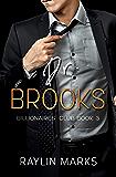 Dr. Brooks: Billionaires' Club Book 3