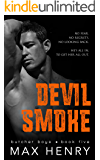 Devil Smoke (Butcher Boys Book 5)