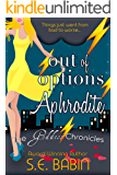 Out of Options Aphrodite (The Goddess Chronicles Book 3)
