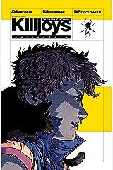 The True Lives of the Fabulous Killjoys: California Kindle Edition