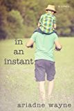 In an Instant (Lifetime Book 1.5)